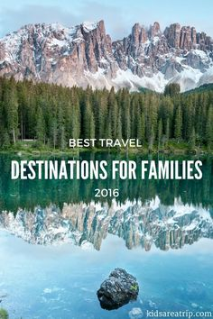 Who better to share the best travel destinations for families than family travel writers? Some of the most seasoned travelers are sharing their favorites. Check it out!