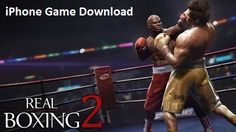 Real Boxing 2 iOS iPhone Game Download