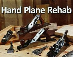 Hand Plane Rehab - Hand Tools Tips and Techniques - Woodwork, Woodworking, Woodworking Plans, Woodworking Projects