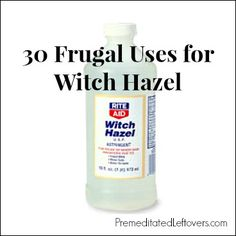 30 frugal Uses for Witch Hazel including beauty tips, household tips, and cleaning tips.
