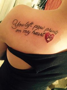 """You Left Paw Prints On My Heart <3"" In memory of my dog, Rose, that passed away after being my best friend for 16 years."