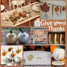 Give {glittery} Thanks - a fun twist on the standard thanksgiving table