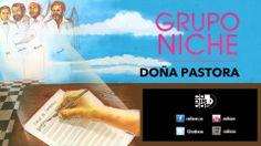Grupo Niche - Doña Pastora (Audio)