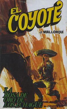 La rosa de oro de los Echague. Ed. Favencia, 1976 (Col. El Coyote ; 190)