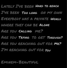 "Eminem quote from ""Beautiful"""