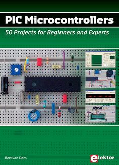 PIC microcontrollers - This hands-on book covers a series of exciting and fun projects with PIC microcontrollers.