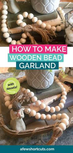 Skip the home decor store and learn how to make wooden bead garland with tassels for a fraction of the price. Perfect DIY for your Farmhouse decor and easy to make. Wood Bead Garland, Beaded Garland, Burlap Garland, Diy Arts And Crafts, Bead Crafts, Farmhouse Style Decorating, Farmhouse Decor, Farmhouse Ideas, Diy Tassel