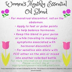 I am so thankful for the monthly support that this oil offers me. Remember this is not a prediluted blend. Always dilute your oils