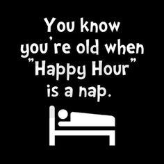 Happy Hour Nap Black Pajamas by TheTeeRoom Birthday Jokes, Happy Birthday Quotes, Birthday Messages, Birthday Greetings, Birthday Wishes, 90th Birthday, Nap Quotes, Funny Quotes, Funny Memes
