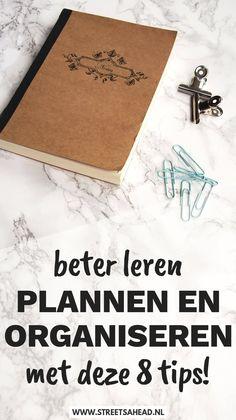 Wil je graag beter leren plannen en organiseren, maar weet je niet goed hoe je dit aan kunt pakken? Ik deel 8 tips om beter te leren plannen en organiseren. via @streetsaheadnl