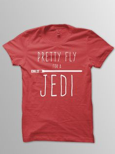 Pretty Fly For A Jedi Youth Star Wars shirt Available in more sizes & colors- see my other listings!  Toddler style shirts: L.A.T./Rabbit Skins Brand 3321 Fit: True to size  Boys style shirts: Next Level brand; style 3310/3312 Fit: Runs slightly small (due to being a slimmer fitting shirt)  Girls style shirts: Next Level brand; style 3712 Fit: True to size, but a tighter fitting girls style shirt. If you dont like tighter shirts- go with the boys style as it is a unisex shirt w...