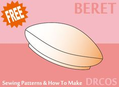 Beret sewing patterns & how to make