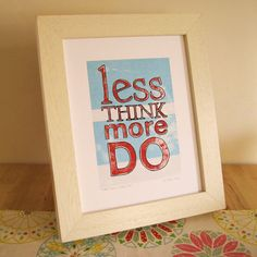 Needs to be my craft room mantra