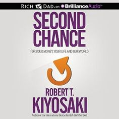 So this is happening: I just bought Second Chance: for Your Money, Your Life and Our World by Robert T. Kiyosaki, narrated by Tim Wheeler #AudibleApp.Second Chance: for Your Money, Your Life and Our World