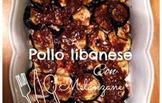 Pollo libanese con melanzane Pollo Chicken, Oriental Food, International Recipes, French Toast, Brunch, Food And Drink, Pasta, Beef, Meals