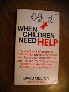 When Children Need Help by David Melton (1972) ~~ For Sale At Wenzel Thrifty Nickel eCRATER store