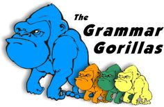 The Grammar Gorillas...the best way to learn grammar I know of! Has both beginner and advanced levels.