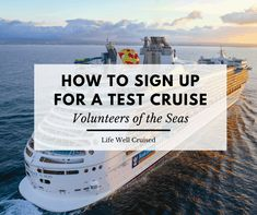 How to Sign Up for a Test Cruise – Volunteers of the Seas Packing List For Cruise, Cruise Tips, Cruise Port, Cruise Vacation, Best Cruise Ships, How To Book A Cruise, Cruise Reviews, Cruise Destinations, Cruise Outfits