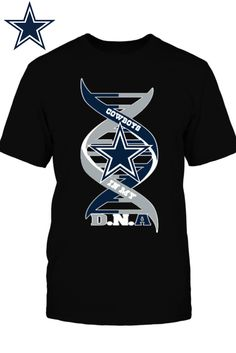 **Dallas Cowboys Fans** Officially Licensed Unisex T-Shirt. Available For A limited Time Only! Get Yours Now => https://www.fanprint.com/cowboyinmydna?ref=2174&style=35