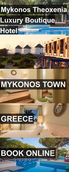 Hotel Mykonos Theoxenia Luxury Boutique Hotel in Mykonos Town, Greece. For more information, photos, reviews and best prices please follow the link. #Greece #MykonosTown #hotel #travel #vacation