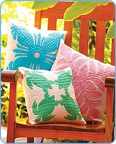 Hawaiian Quilt Collection - even if you can't afford a bed quilt, a few pillows will add a great look to any room