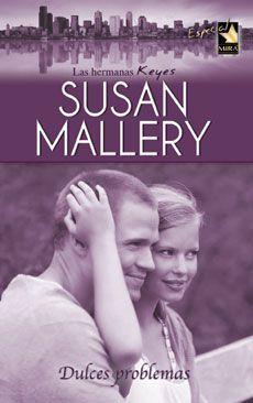 'Dulces problemas', de Susan Mallery. Una #NovelaRomantica sólo hoy por 2,37€ por ser el #TagusToday.