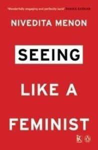 89 best a bookshelf byfor women images on pinterest sign writer nivedita menons seeing like a feminist is a must read whether or not you are fandeluxe Gallery
