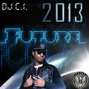 Future  - Future-2013 Hosted by Dj C.I. - Free Mixtape Download or Stream it