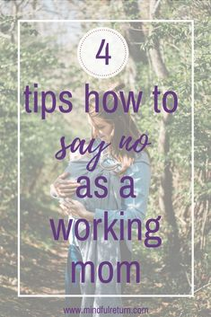 4 tips how to say no as a working mom. These 4 simple tips will help you create boundaries while saying no nicely and professionally in your relationships. Parenting Articles, Parenting Styles, Good Parenting, Parenting Hacks, Parenting Classes, Parenting Plan, Working Mom Tips, Working Mother, Mom Advice
