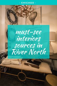 Must-see Interiors Sources in River North -  We typically give you a route with top local sources all within one mile... but how about four killer design destinations all within one block? #Blog #Chicago #RiverNorth #InteriorDesign