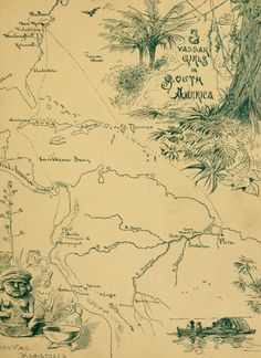 Endpaper map from Elizabeth W. Champney, Three Vassar girls in South America : a holiday trip of three college girls through the southern continent, up the Amazon, down the Madeira, across the Andes, and up the Pacific coast to Panama (1885)