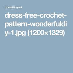dress-free-crochet-pattern-wonderfuldiy-1.jpg (1200×1329)
