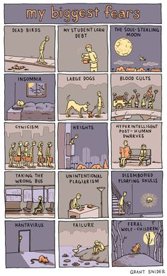 a lot of these seem perfectly reasonable to me - - - INCIDENTAL COMICS: My Biggest Fears