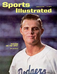 Don Drysdale of The Dodgers August, 20 1962 Baseball Guys, Baseball Cards, Sports Magazine Covers, Don Drysdale, Si Cover, Sports Illustrated Covers, The Sporting Life, Dodgers Fan, Home Team