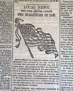 Historic Newspaper covering the surrender of General Robert E. Lee to General Ulysses S. Grant:  THE SUN, New York, April 10, 1865.