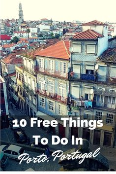 10 Fun and Free Things To Do In Port, with kids or without. Read more on WagonersAbroad.com