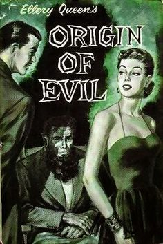 The Passing Tramp: Wicked Gifts: The Origin of Evil (1951), by Ellery Queen