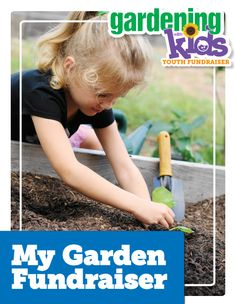 Looking for a way to raise money for your school? Check out our Youth Fundraising Kit and start earning: http://www.gardeningwithkids.org/fundraise.html