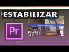 Premiere: Estabilizar un Video Adobe Premiere Pro, Photography And Videography, Videos, Illustrator, Photoshop, Tutorials, Youtube, Illustrator Tutorials, Illustrators