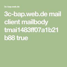 3c-bap.web.de mail client mailbody tmai1483ff07a1b21b88 true