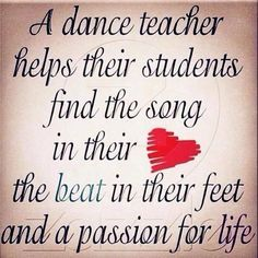 A dance teacher helps their students find the song in their heart, the beat in their feet, and a passion for life. #love dance