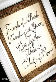 Ceremony Seating Sign - Hand Calligraphy Print - READY TO SHIP