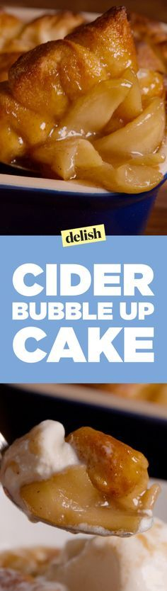This Cider Bubble-Up Bake Will Ruin Apple Pie for You  - Delish.com