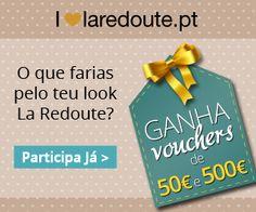 Não podes perder estes prémios! A La Redoute está a oferecer vouchers semanais no valor de €50 e um voucher de €500 como prémio final!  Até 02 de março de 2014