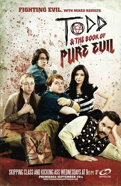 Todd and the Book of Pure Evil = Pure Awesomeness