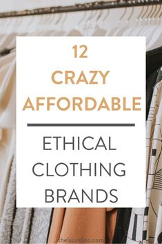 12 Crazy Affordable Ethical Clothing Brands — The Laurie Loo Ethical and sustainable clothing doesn't have to break the bank, and it just might be closer to home than you think. Check out these 12 crazy affordable brands that are ethical and sustainable! Ethical Fashion Brands, Ethical Clothing, Organic Womens Clothing, Fashion Bloggers, Eco Clothing, Clothing Hacks, Sustainable Clothing Brands, Sustainable Fashion, Sustainable Living