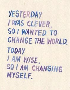you can only change the world once you feel good about yourself