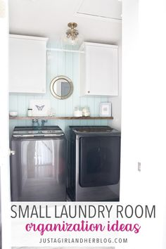 Don't miss these small laundry room organization and decor ideas that will have your laundry room looking neat, tidy, and beautiful in no time! #laundryroom #smalllaundryroom #laundryroomdecor #organizedlaundryroom