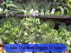 Is Kale The Healthiest Veggie To Juice? #health #juicing