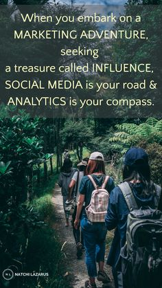 When you embark on a 'marketing adventure', seeking a treasure called 'influence', 'Social Media' is your road & 'Analytics' is your compass. #quote #socialmedia #analytics